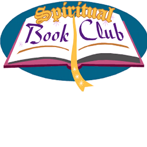 OLSS Spiritual  Book Club - The  4th Monday of each month 11 AM -1:30